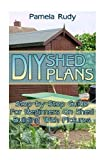 pallet building - DIY Shed Plans: Step-by-Step Guide For Beginners On Shed Building With Pictures: (Household Hacks, DIY Projects, DIY Crafts,Wood Pallet Projects, Woodworking, Wood Furniture)