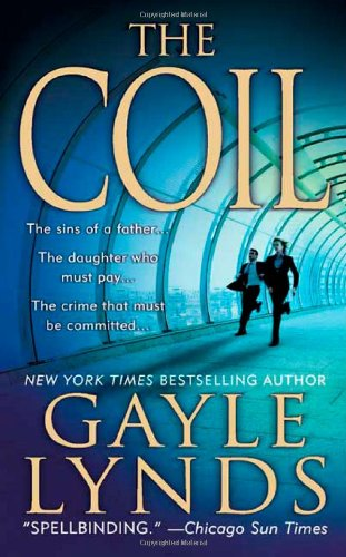 The Coil: A Novel (Liz Sansborough)