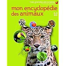 MON ENCYCLOPÉDIE DES ANIMAUX 6-9 ANS