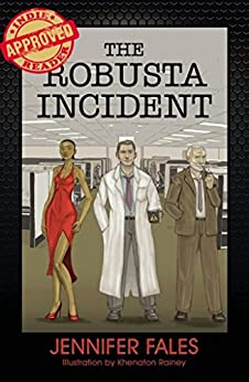 The Robusta Incident by [Fales, Jennifer]