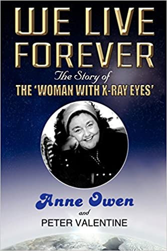 Read We Live Forever - The Story of The Woman with X-Ray Eyes PDF, azw (Kindle)