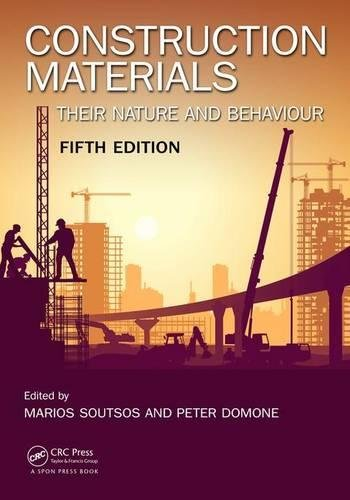 Construction Materials - Construction Materials: Their Nature and Behaviour, Fifth Edition
