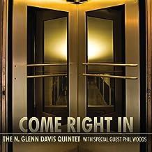 Come Right in by N Glenn Davis (2009-06-09)