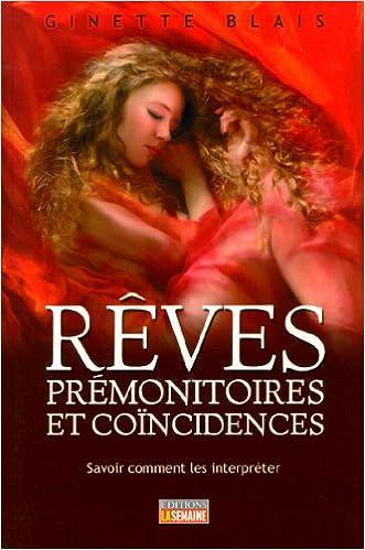 En ligne Reves Premonitoires et Coincidences : Savoir Comment Interpreter epub pdf