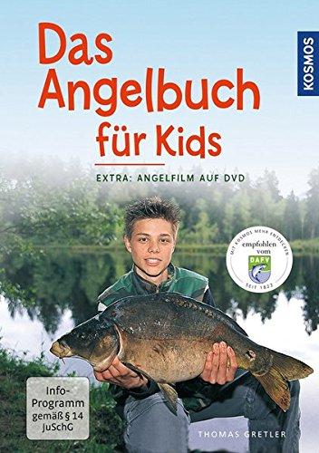 Das Angelbuch für Kids: Inklusive DVD: