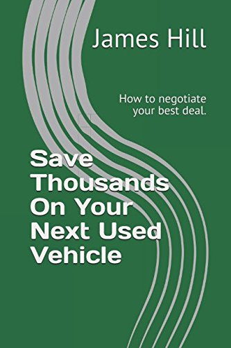 Download Save Thousands On Your Next Used Vehicle: How to negotiate your best deal. (The Money Pro Series) pdf