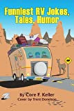 img - for Funniest RV Jokes, Tales, Humor book / textbook / text book