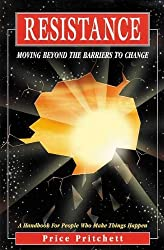 Resistance: Moving Beyond the Barriers to Change