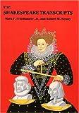 The Shakespeare Transcripts, Mark P. Friedlander and Robert W. Kenny, 0918024943