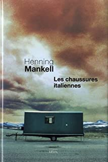 Les chaussures italiennes, Mankell, Henning