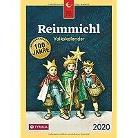 Reimmichl Volkskalender 2020: Die Jubiläumsausgabe. Redigiert von Birgitt Drewes