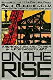 On the Rise, Paul Goldberger, 0140076328
