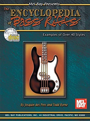 The Encyclopedia of Bass Riffs: Examples of Over 40 Styles (Best Bass Riffs To Learn)