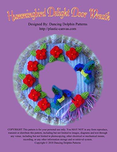 Hummingbird Delight Door Wreath: Plastic Canvas Pattern