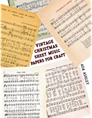 Vintage Christmas Sheet Music Papers for Craft: 20 Scrapbook Papers with Song Notations for Festive Holiday Hymns to use in Decoration, Card Making, Junk Journal Ephemera or Mixed Media Art