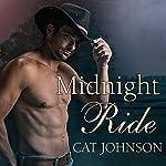 Midnight Ride: Midnight Cowboys, Book 1 | Cat Johnson