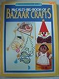 McCall's Big Book of Bazaar Crafts, McCall's, 0801974402