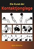 Die Kunst der Kontaktjonglage, Bjö Böttcher, 3833465808