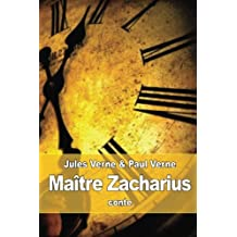 Maître Zacharius: ou l'Horloger qui avait perdu son âme