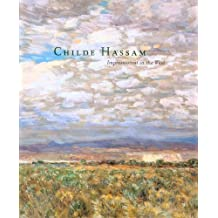 Childe Hassam: Impressionist in the West by Margaret E. Bullock (2005-01-02)