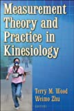 Measurement Theory and Practice in Kinesiology 1st Edition