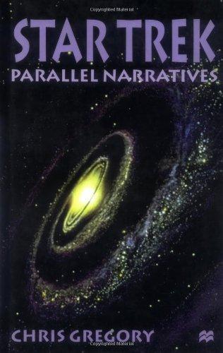Star Trek: Parallel Narratives