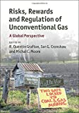 img - for Risks, Rewards and Regulation of Unconventional Gas: A Global Perspective book / textbook / text book