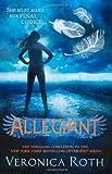 """Allegiant (Divergent, #3)"" av Veronica Roth"