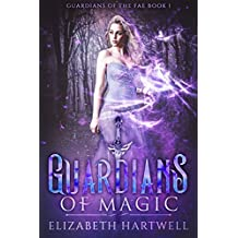 Guardians of Magic: A Reverse Harem Fantasy Romance (Guardians of the Fae Book 1)