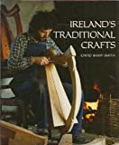 Ireland's Traditional Crafts, David Shaw-Smith, 0500274169
