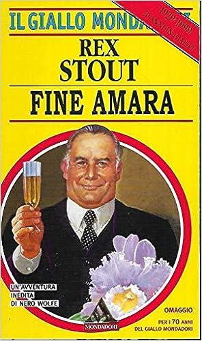 Rex Stout - Fine amara (1999)