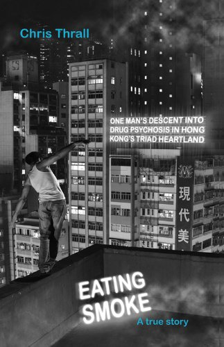 Triad Alcohol (Eating Smoke: One Man's Descent into Drug Psychosis in Hong Kong's Triad Heartland)