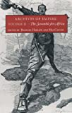 Archives of Empire: Volume 2. The Scramble for Africa