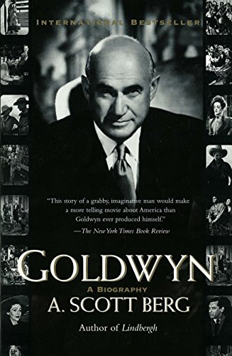 Goldwyn by A. Scott Berg