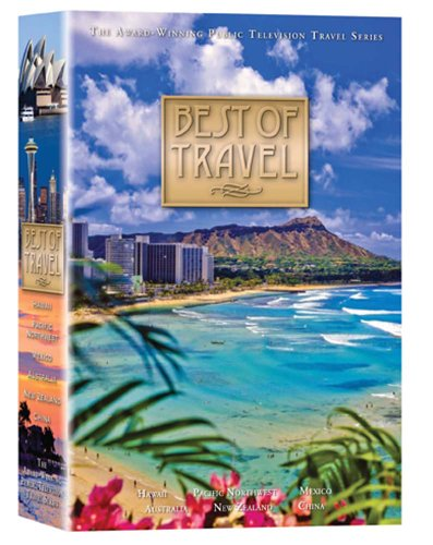 Best of Travel: Pacific Northwest, Mexico, Hawaii, China, Australia & New Zealand (Six-Disc Pack) (Best Travel Documentary Series)