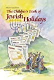 The Children's Book of Jewish Holidays, David A. Adler, 0899068111