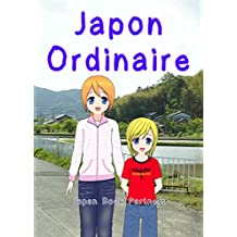 Japon Ordinaire (French Edition)