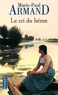 Le cri du héron, Armand, Marie-Paul