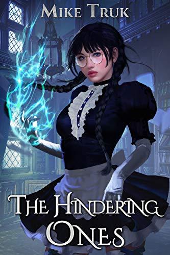 (The Hindering Ones (Tsun-Tsun TzimTzum Book 2))