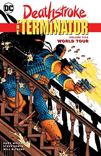 Deathstroke, The Terminator Volume 5: World Tour por Marv Wolfman