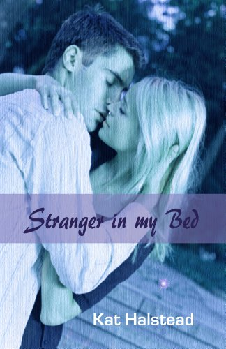 Book: Stranger in my Bed (Hello Again) by Kat Halstead