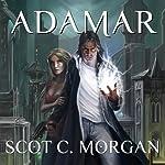 Adamar: The Hennion Chronicles, Book 1 | Scot C. Morgan