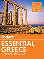 Fodor's Essential Greece: with the Best Islands (Full-color Travel Guide)