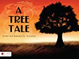A Tree Tale, Kurt Jones, 1606047965