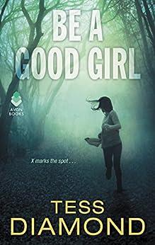 Be a Good Girl by [Diamond, Tess]