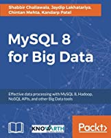 MySQL 8 for Big Data Front Cover