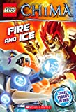 [(Lego Legends of Chima: Fire and Ice (Chapter Book #6))] [By (author) Greg Farshtey ] published on (August, 2014)