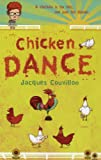 Front cover for the book The Chicken Dance by Jacques Couvillon