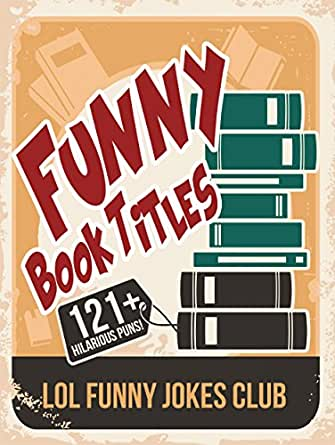 Funny book titles and authors