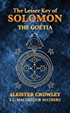 The Lesser Key of Solomon: The Goetia